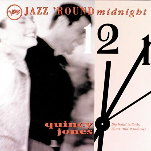 Play & Download Jazz Round Midnight by Quincy Jones | Napster