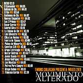 Play & Download Twiins Culiacan Presenta: Mixes 2k11 - El Movimiento Alterado (Explicit Mixes) by Various Artists | Napster
