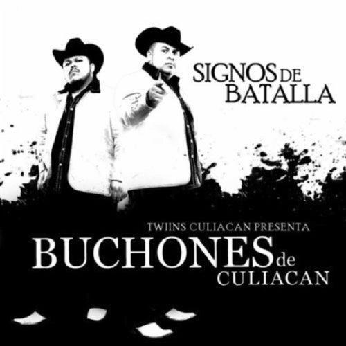 Play & Download Signos De Batalla (Explicit) by Los Buchones de Culiacan | Napster