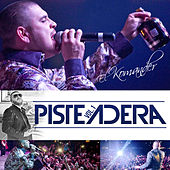 Play & Download Pisteadera, Vol.1 by El Komander | Napster