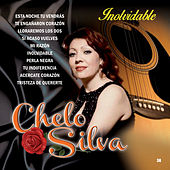 Play & Download Inolvidable by Chelo Silva | Napster