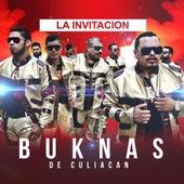 Play & Download La Invitacion by Los Buknas De Culiacan | Napster