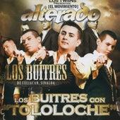 Play & Download Los Buitres Con Tololoche by Los Buitres De Culiacan Sinaloa | Napster