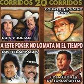 Un Poker Que No Lo Mata Ni El Tiempo by Various Artists