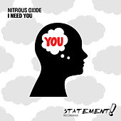 Play & Download I Need You by Nitrous Oxide | Napster
