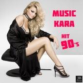 Music (Hit 90's) by Kara