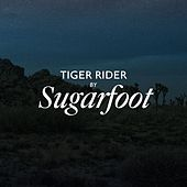 Play & Download Tiger Rider by Sugarfoot | Napster