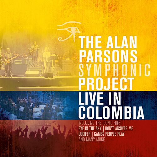 Play & Download Live In Columbia by Alan Parsons | Napster