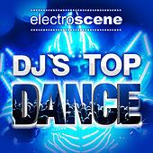 Play & Download DJ's Top Dance by Various Artists | Napster
