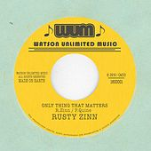 Play & Download Only Thing That Matters by Rusty Zinn | Napster