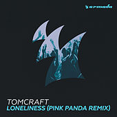 Play & Download Loneliness (Pink Panda Remix) by Tomcraft | Napster