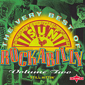 Play & Download The Very Best Of Sun Rockabilly, Vol. 2 by Various Artists | Napster
