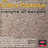 Visions Of Excess by The Golden Palominos