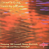 Play & Download Memory Serves by Material   Napster