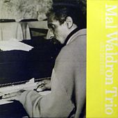 Set Me Free by Mal Waldron Trio