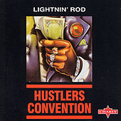 Hustlers Convention by Lightnin' Rod