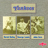 Play & Download Yankees by Derek Bailey | Napster