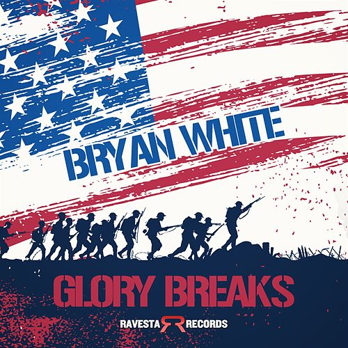 Play & Download Glory Breaks by Bryan White | Napster