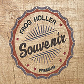 Play & Download Souvenir by Frog Holler | Napster
