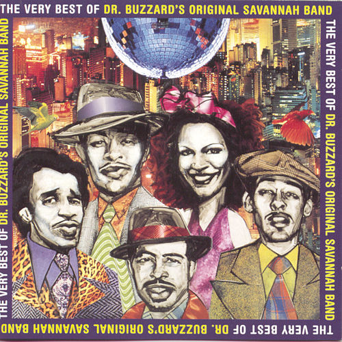 Play & Download The Very Best Of Dr. Buzzard's Original Savannah Band by Dr. Buzzard's Original Savannah Band | Napster