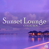Play & Download Sunset Lounge Collection by Various Artists | Napster