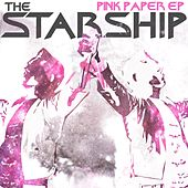 Play & Download Pink Paper - EP by Starship | Napster