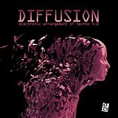 Play & Download Diffusion 4.0 - Electronic Arrangement of Techno by Various Artists | Napster