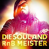 Die Soul and RnB Meister von Various Artists