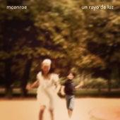 Un Rayo de Luz by mcenroe
