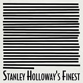 Stanley Holloway's Finest by Stanley Holloway