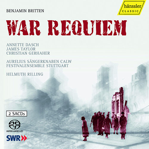 Play & Download Britten: War Requiem by Annette Dasch | Napster