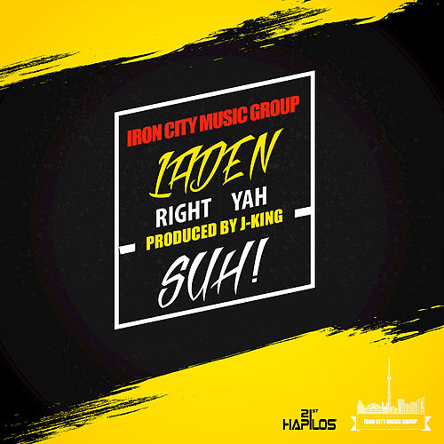 Play & Download Right Yah Suh - Single by Laden | Napster