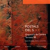 Walters, Larsson, Santos, Montsalvage: Postals Del S.XX by Orquestra de Cambra Terrassa 48
