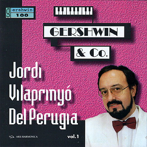 Play & Download Gershwin / Joplin / Barber / Copland / Corea: Jordi Vilaprinyó Del Perugia vol. 1 by Jordi Vilaprinyó | Napster