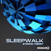 Strong Theory by Sleepwalk