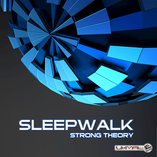 Play & Download Strong Theory by Sleepwalk | Napster