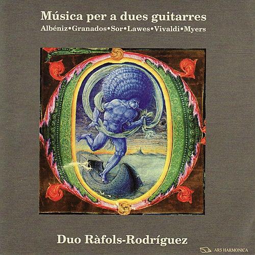 Music for two guitars - Albéniz, Granados, Sor, Lawes, Vivaldi, Myers von Duo Ràfols Rodriguez