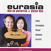 Play & Download Falla / Tesar / Carulli / Granados / Colomé: Recital by dúo de guitarras Eurasia | Napster
