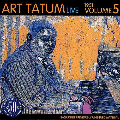 Play & Download Live 1951 Vol. 5 by Art Tatum | Napster