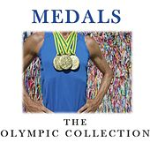 Medals: The Olympic Collection by Various Artists