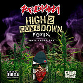 High 2 Come Down (Remix) by Redman