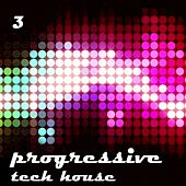 Progressive & Tech, Vol. 3 by Various Artists