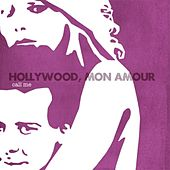 Play & Download Call Me by Hollywood, Mon Amour | Napster