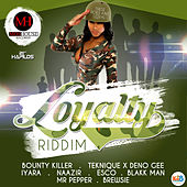Loyalty Riddim by Various Artists