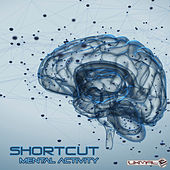 Mental Activity by Shortcut