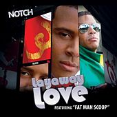 Play & Download Layaway Love by Notch | Napster