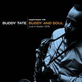 Buddy And Soul - Live in Dublin 1976 by Buddy Tate