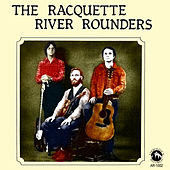 Play & Download The Racquette River Rounders by The Racquette River Rounders | Napster
