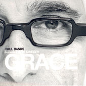 Play & Download Grace by Paul Banks | Napster