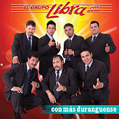 Play & Download Con Mas Duranguense by Grupo Libra | Napster